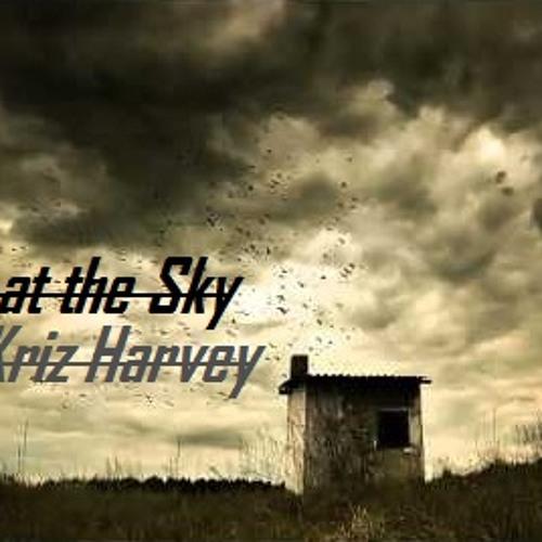 Kriz Harvey ~ Look at the Sky (Original Mix)