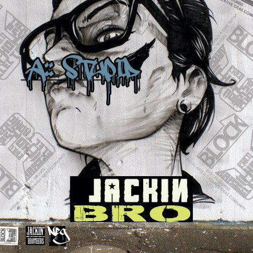Jackin Bro - Stupid