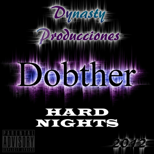 Dobther - Hard Nights [Original Mix]