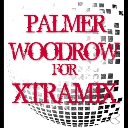 XTRAMIX WITH PALMER WOODROW