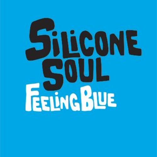 Silicone Soul - Feeling Blue (4 Da People Kinky Rub)