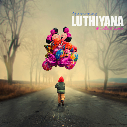 Aftermorning Productions - Luthiyana (Chillout Remix)