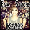 Eva Simons - I Don t Like You ( Karan Kairon remix )