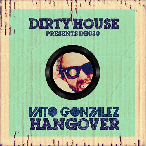 Vato Gonzalez - Hangover (Sonic Green Bootleg)
