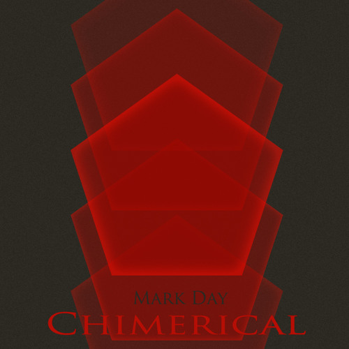 01 Mark Day - Chimerical
