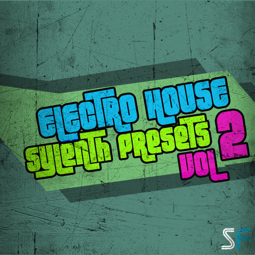 Electro House Sylenth Presets Vol 2 Demo