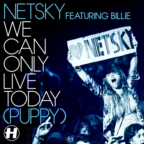 Netsky -  We Can Only Live Today (Camo & Krooked Remix)