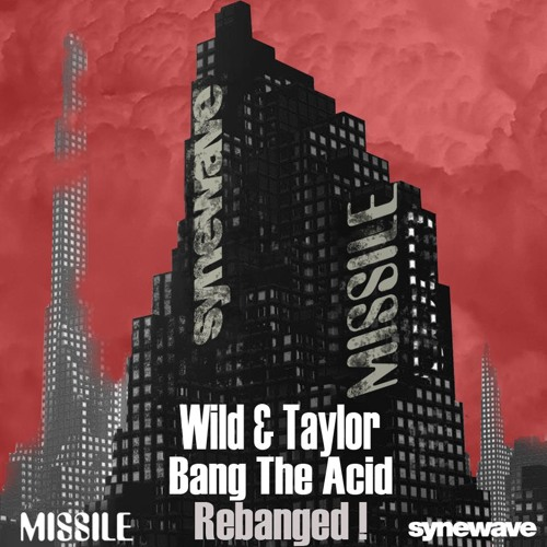 Wild & Taylor - Bang the Acid - (Andreas Kremer`s Underground Remix) - snipped