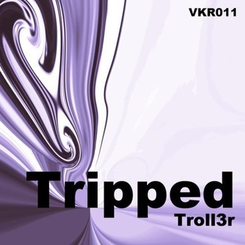 Tripped (Original mix)