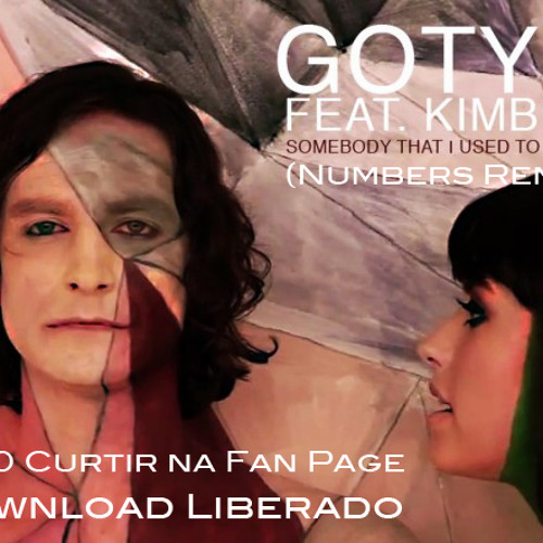 Somedoby That I Used To Know (Numbers Remix) ** FREE DOWNLOAD **