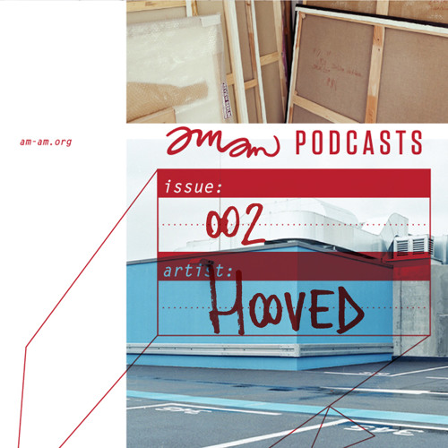 Hooved - AMAM PODCAST 002