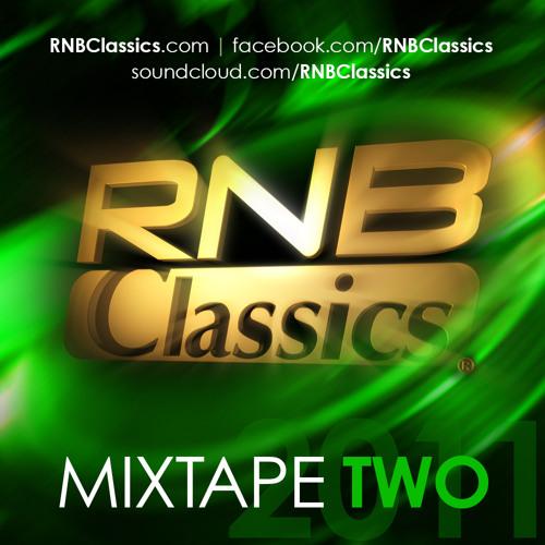 RNB Classics® Mixtape Two