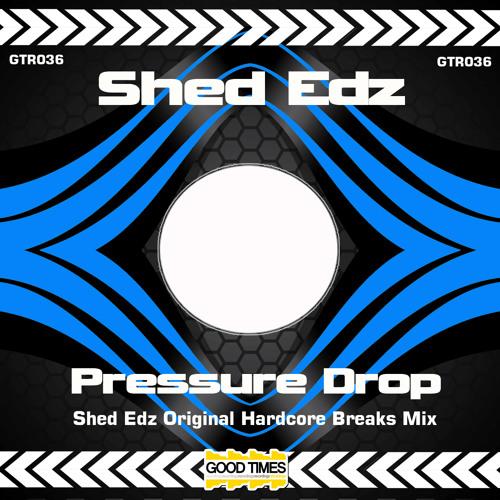 GTR036 - Shed Edz - Pressure Drop