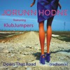 Jorunn Hodne & KlubJumpers - Down That Road (radiomix - mp3)