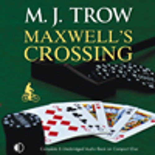 Maxwell's Crossing by M.J. Trow