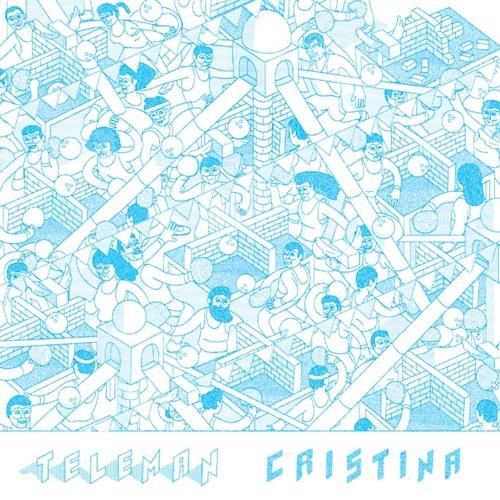 Teleman - Cristina