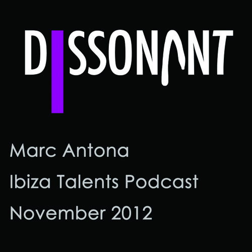Marc Antona - Ibiza Talents Podcast - November 2012