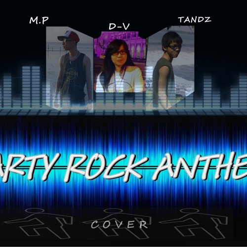 [Tandz feat D-V & M.P] LMFAO - Party Rock Anthem (Cover)