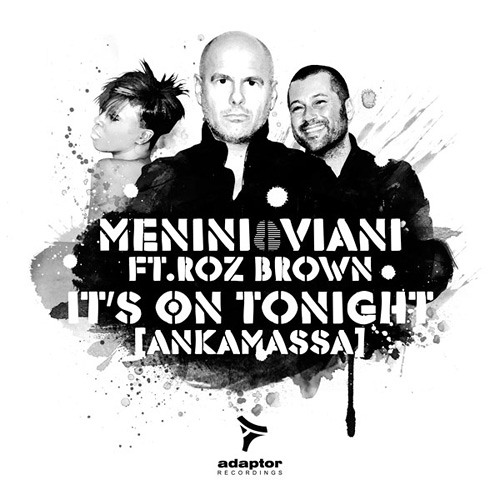 Menini & Viani ft Roz Brown - It's On Tonight [Ankamassa] Jack & Joy Radio Remix