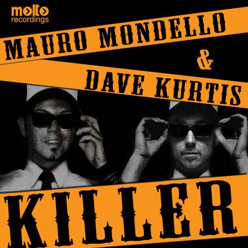 w/ Mauro Mondello - Killer (Pink Fluid Remix)