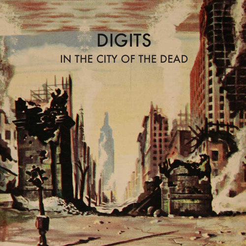 Digits - Walking With The Dead