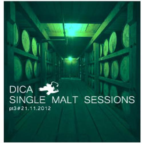 Dica - Single Malt Sessions pt.3