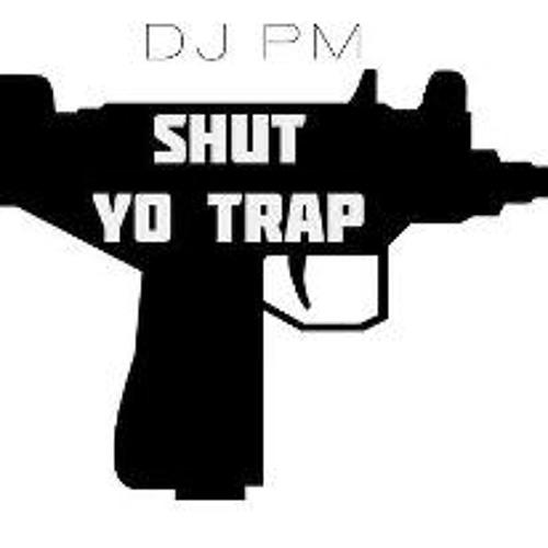 Shut Yo Trap