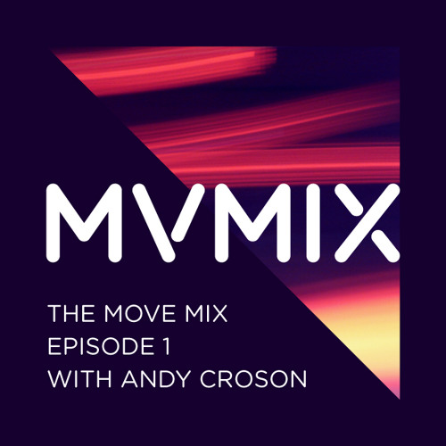 Andy Croson - The Move Mix EP 1