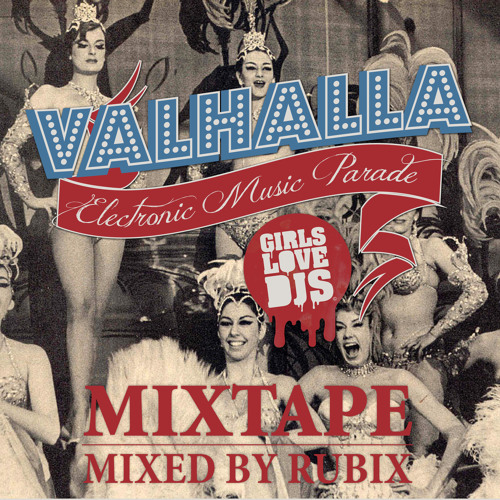 Rubix - GirlsLoveDJs- Valhalla Yearmix 2012 - Podcast 05