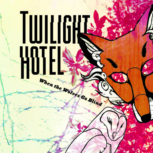 Twilight Hotel - From  'When The Wolves Go Blind' - Ham Radio Blues
