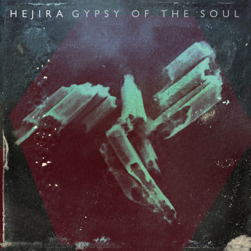 Hejira - Gypsy Of The Soul (The Invisible Remix)