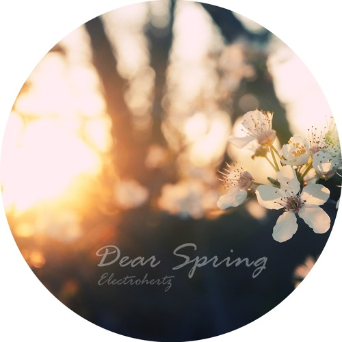 Electrohertz~ - Dear Spring  [ Julia Stone - Horse with the Wings Vocals ]