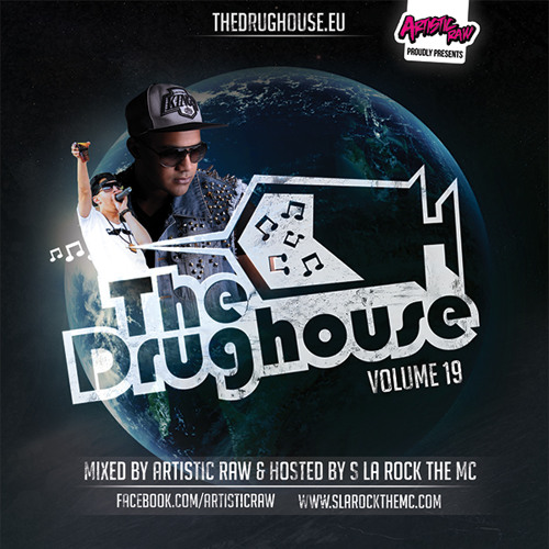 The Drughouse Volume 19 mixed by Artistic Raw