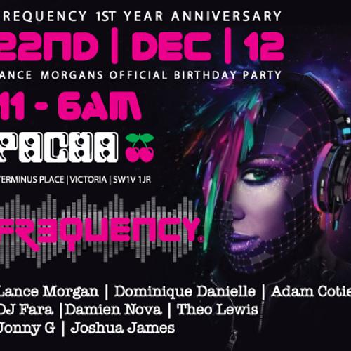 Lance Morgan Birthday / Frequency Anniversary Promo CD 22nd December @Pacha London