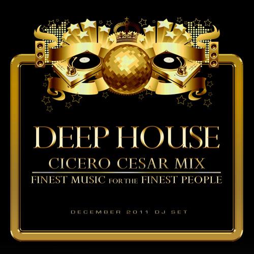 Deep House  (Cicero Cesar Dj Set)