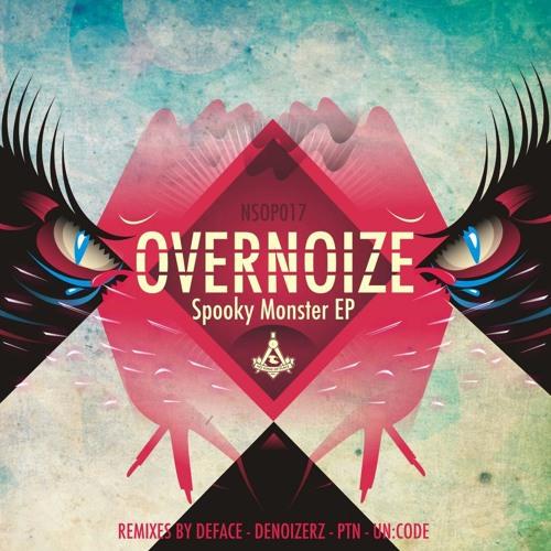 Overnoize - Spooky Monster (PTN Remix) [NO SENSE OF PLACE]
