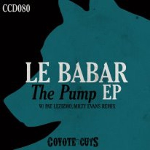 Le Babar - The Pump (Pat Lezizmo in the Gym Remix)