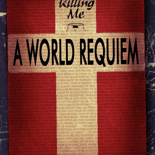 You Killing Me - A World Requiem (FREE)