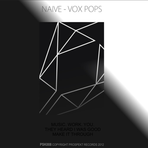 PSK008 - Naive - Vox Pops EP Sampler - OUT NOW