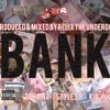 Bank ft. 2 Chainz, Styles P, & Kid Ink (Prod. by ReLiX The Underdog)