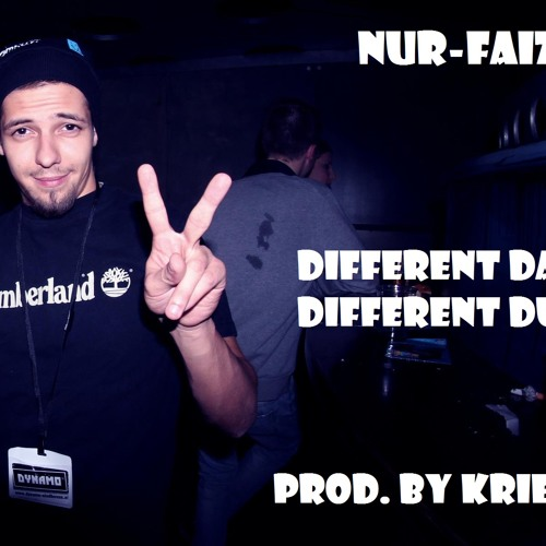 Nur-Faiz - Different Day Different Duty (Prod. By Kriemz)