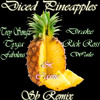 Diced Pineapples Sb Remix [feat Trey Songz Tyga Fabolous Cassie Drake Rick Ross Wale] Mp3