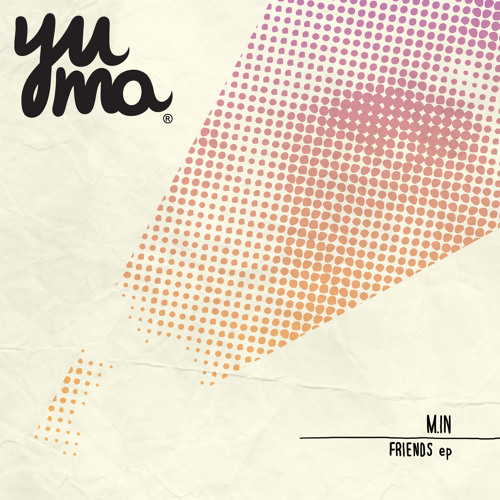 [YUMA011] M.in & Muovo - We Don't Stop (Original Mix) - Snippet