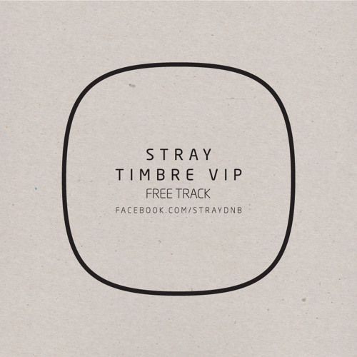 Stray - Timbre VIP - FREE DOWNLOAD from Strays Facebook page