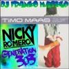 NICKY ROMERO TIMO MAAS - NEW GENERATION 303 GET DOWN (DJ FRANKO MASH UP)