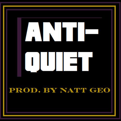 Anti-Quiet