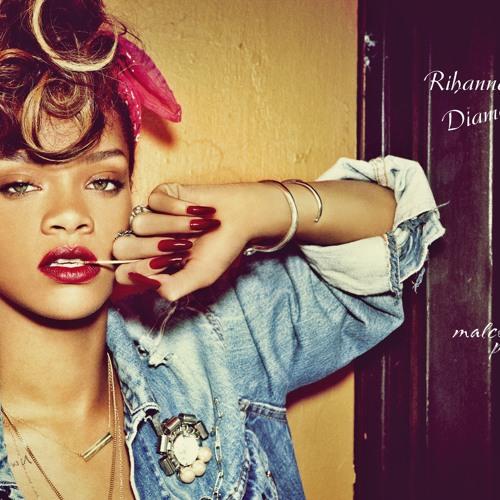 Rihanna : Diamonds (Remixed ByMalcom) (OriginalVoice)