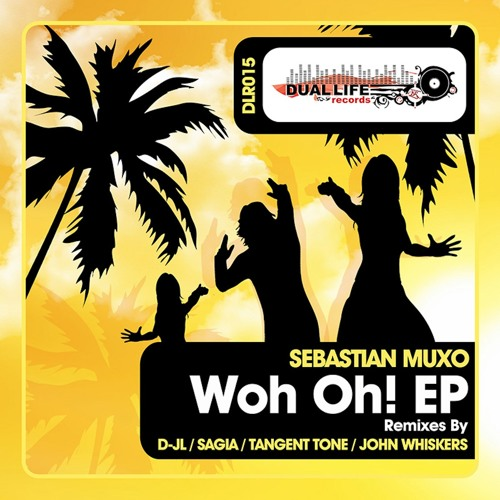 Sebastian Muxo - Woh Oh! (Tangent Tone Remix) - Preview - Buy It on Beatport