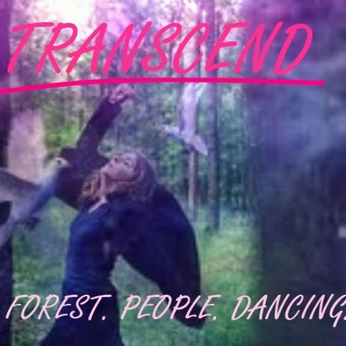 Transcend - Forest. People. Dancing.
