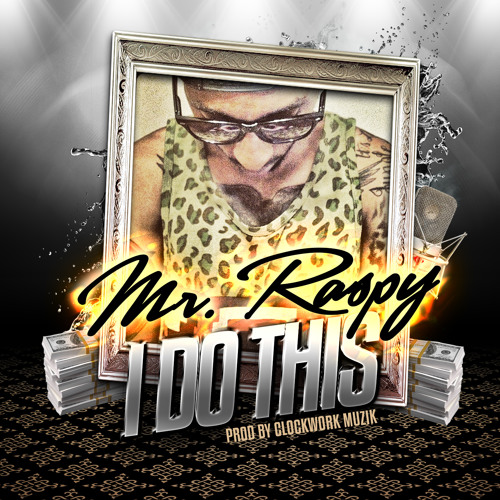 Mr. Raspy (Freeway Boys) - I Do This (Prod By Clockwork Muzik)-(Promo-CDS)-2012